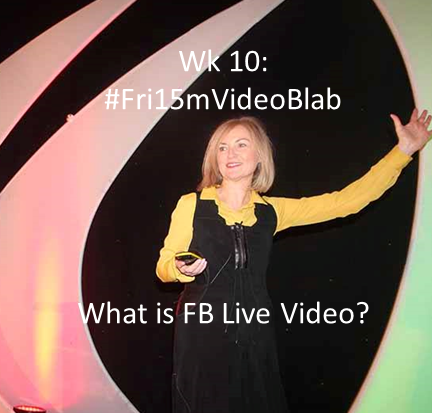 Wk 10. What is FB Live Video? Lottie chats w Carole Smith @SynNeoMarketing